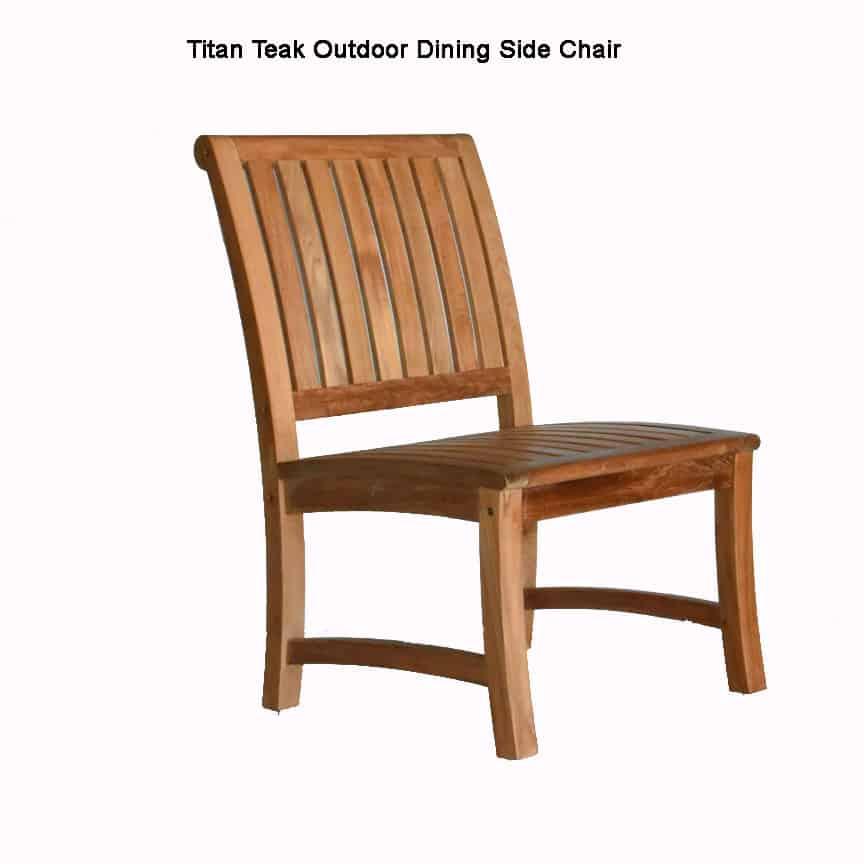 Teak Outdoor Dining Side Chair Titan Teak Patio